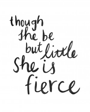 ... / Inspirations Range / Brush Script Print – She is Fierce Quote