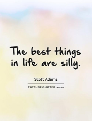 Silly Quotes
