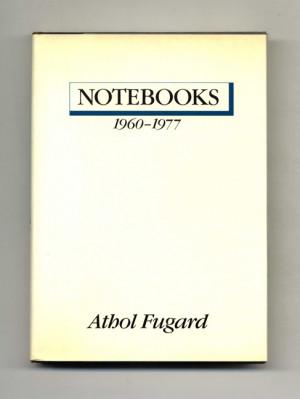 Notebooks 1960 1977 1st US Edition 1st Printing Athol Fugard