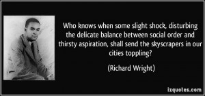 More Richard Wright Quotes