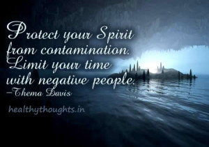 Thema Davis quotes-protect your spirit from contamination-limit your ...