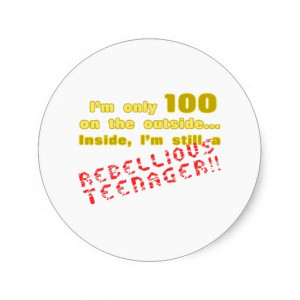 Funny 100th Birthday Present Sticker
