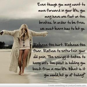 cute, let go, life, love, pretty, quote, quotes