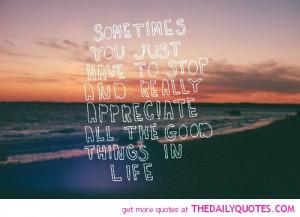 Appreciate Life Sayings