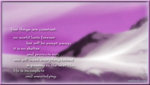 ... in passing to the next life; life is incomplete and unsatisfying