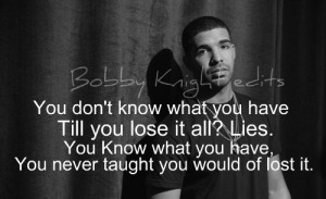 Inspirational Drake Quotes Tumblr