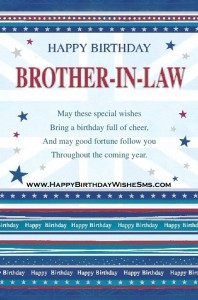 wishes for brother in law – Happy Birthday Brother Message, Quotes ...