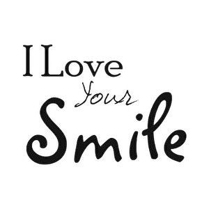 love your smile.