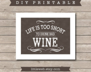 ... Bad Wine Printable, Chalkboard Art Print, Wine, Drink Art with Quote