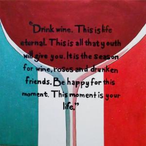So Drink Wine...