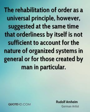 of order as a universal principle however suggested at the same time