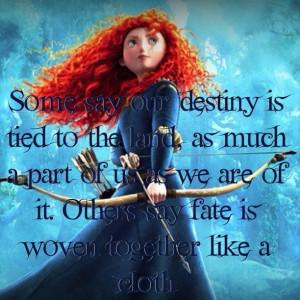 Disney/Pixar Brave Fate quote #Quotes #Disney: Disney Movies, Disney ...