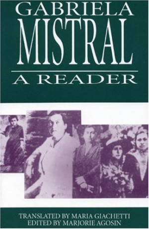 Gabriela Mistral: A Reader (Secret Weavers Series)