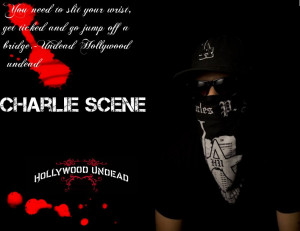 Hollywood Undead Charlie Scene Quotes Charlie scene hollywood undead