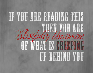 Creepy Quote!
