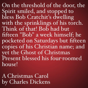 My Favorite Quotes from A Christmas Carol #29 – Bob Cratchit's ...