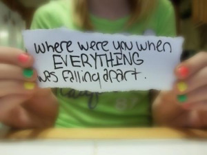 where were you when everything was falling apart the fray quotes added ...