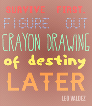 The Lost Hero Leo Valdez Quotes