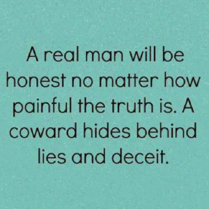 Real Man Will Be Honest