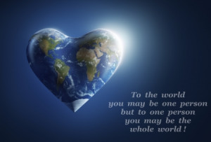 If our planet would look like heart... - world, quote, sayings, heart ...