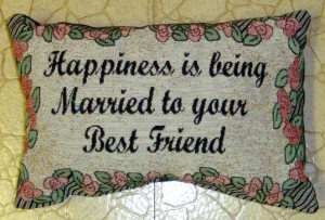 Love With Your Best Friend Marriage Quotes Being