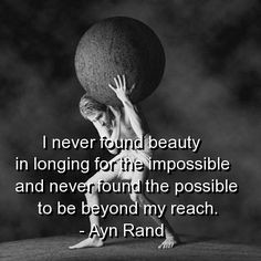Image detail for -atlas shrugged, quotes, sayings, ayn rand, wise ...