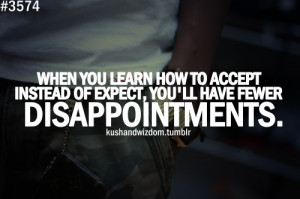No Expectations No Disappointments Quotes http://www.tumblr.com/tagged ...