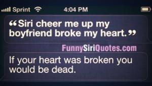 Siri, cheer up my broken heart