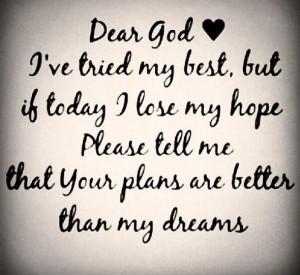 and sayings : dear God : help me : I love u : I have faith in you ...