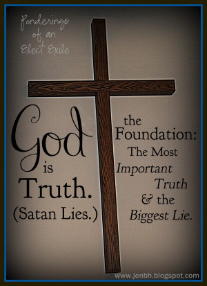 Satan Lies God Truth. God Knows The Truth Quotes. View Original ...