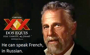 ... has it occurred to me to actually drink a Dos Equis because of them