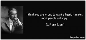 Unhappy People Quotes It makes most people unhappy.