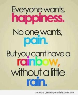 Happiness...Rainbow...Rain
