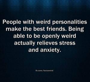 Weird People Make Good Friends