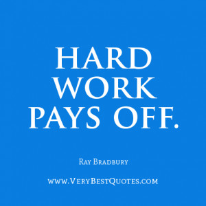 Encouraging words: Hard work pays off