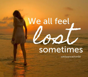 Feeling Lost Quotes Tumblr
