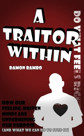 Traitor Quotes And Sayings A traitor within: how our