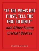 ... to wait quote and other funny cricket quotes catriona crombie e bok