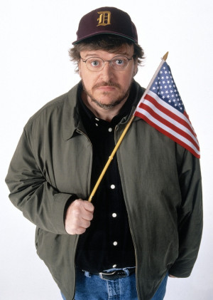 Michael Moore quote.