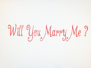 Wall art quotes -- Will you marry me -- You pick size. decal sticker