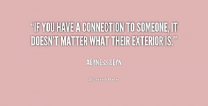 If you have a connection to someone, it doesn't matter what their ...