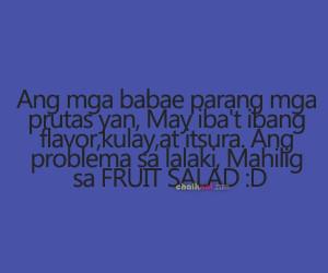 tagalog funny quotes | funny tagalog quotes - fruit salad-Pinoy Jokes