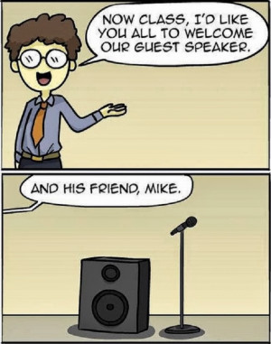Funny Guest Speaker Mike Pun Cartoon Picture - And now class, I'd like ...