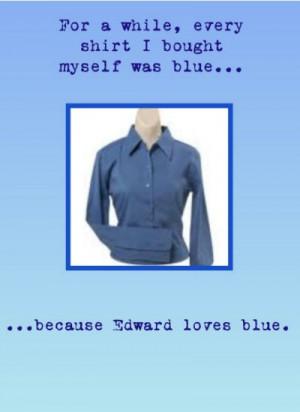 Twilight Fan Confessions: Edward Cullen, Blue Clothes, Favorite Color
