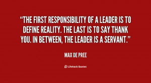quote-Max-de-Pree-the-first-responsibility-of-a-leader-is-38656.png