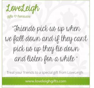 Great friendship quote #loveleigh