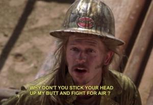 ... oil rig boss joe dirt your fired here s your week s pay joe dirt dang