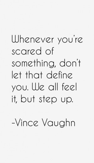 Vince Vaughn Quotes & Sayings
