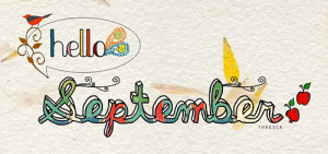 Hello September: Quote About Hello September ~ Daily Inspiration
