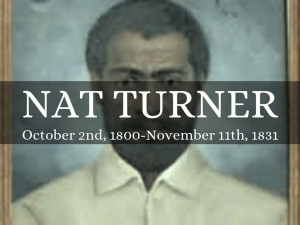 Nat Turner's Rebellion and the Compromise of 1850